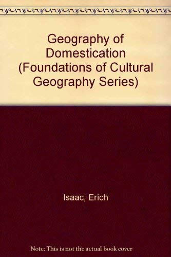 9780133514117: Geography of Domestication (Foundations of Cultural Geography Series)