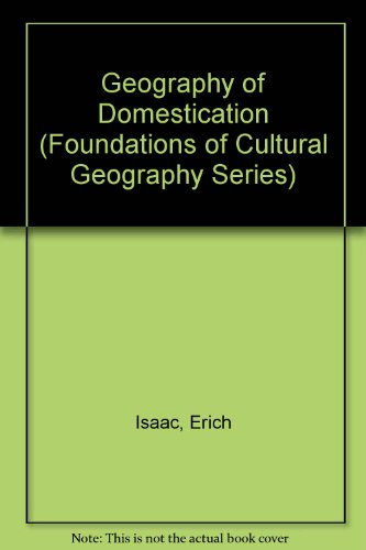9780133514292: Geography of Domestication (Foundations of Cultural Geography)