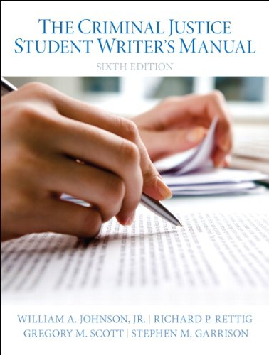 Criminal Justice Student Writer's Manual (TEXT ONLY): Johnson