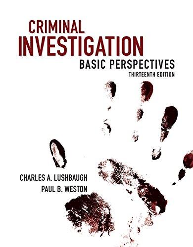 9780133514407: Criminal Investigation: Basic Perspectives (13th Edition)