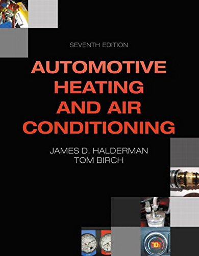 9780133514995: Automotive Heating and Air Conditioning (7th Edition) (Automotive Systems Books)
