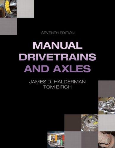 Manual Drivetrains and Axles (7th Edition): Halderman, James D.