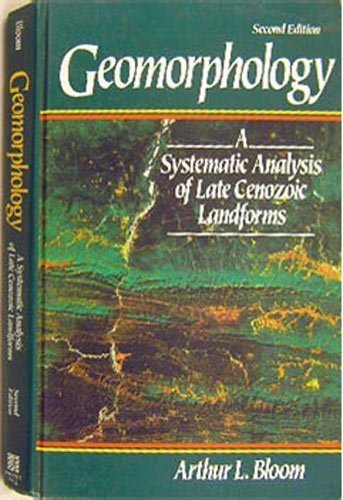 9780133515602: Geomorphology: A Systematic Analysis of Late Cenozoic Landforms
