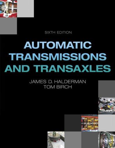 Automatic Transmissions and Transaxles (6th Edition) (Automotive: Halderman, James D.