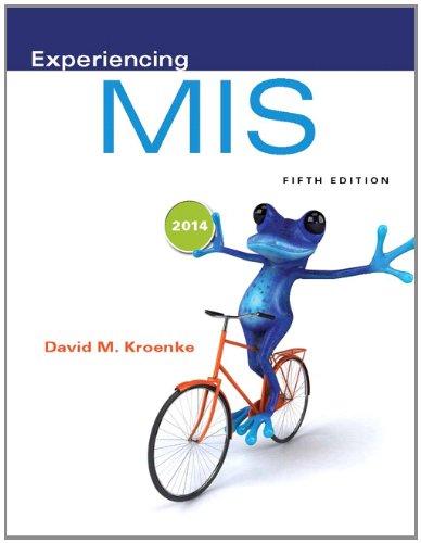9780133517040: Experiencing MIS (5th Edition)