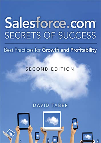 9780133517392: Salesforce.com Secrets of Success: Best Practices for Growth and Profitability