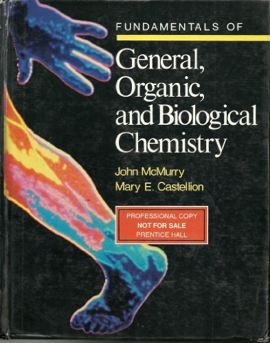 Fundamentals of General, Organic, and Biological Chemistry: John McMurry, Mary