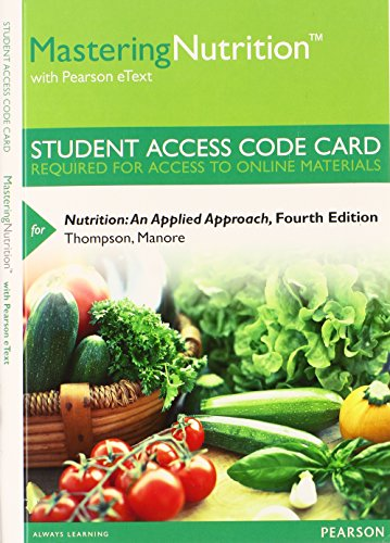 9780133520620: MasteringNutrition with MyDietAnalysis with Pearson eText -- Standalone Access Card -- for Nutrition: An Applied Approach (4th Edition)