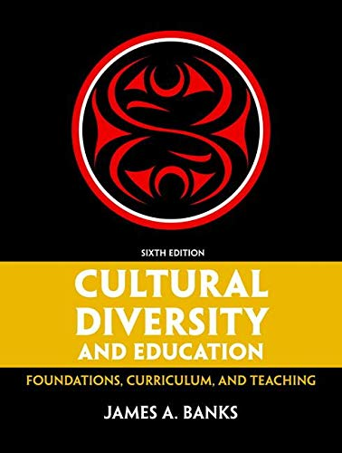 9780133521511: Cultural Diversity and Education: Foundations, Curriculum, and Teaching, Loose-Leaf Version (6th Edition)