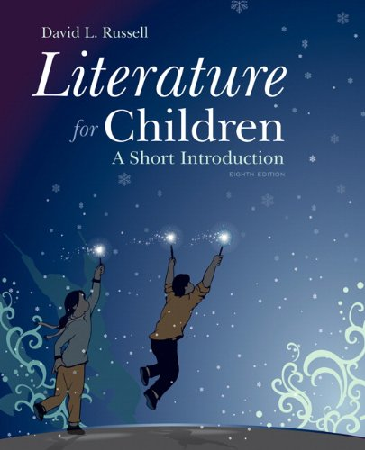 Literature for Children: A Short Introduction: Russell, David L.