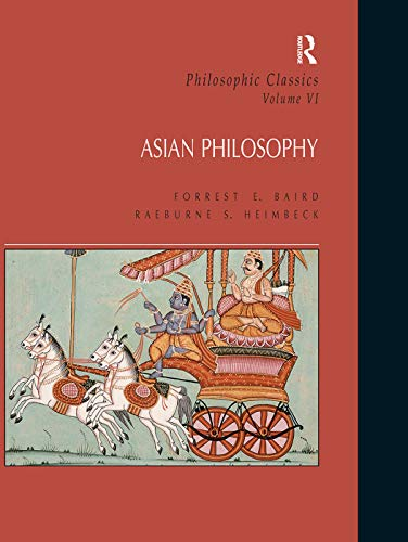 9780133523294: Philosophic Classics: Asian Philosophy, Volume VI