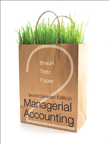 Managerial Accounting, Second Canadian Edition Plus NEW MyAccountingLab with Pearson eText -- ...