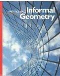 9780133524512: Informal Geometry