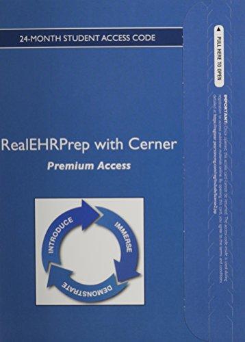 9780133524529: RealEHRPrep with Cerner: Premium (24mos) PLUS Neighborhood 2.0 (24mos) -- Access Card Package