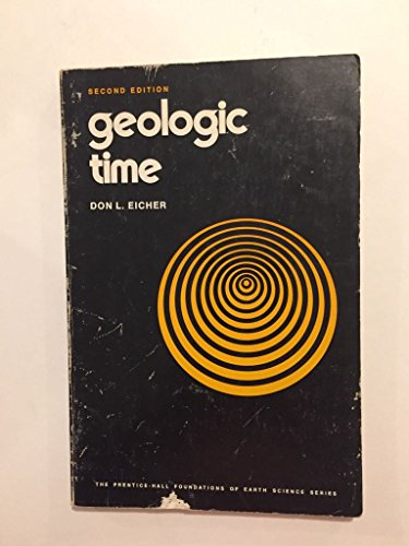 9780133524925: Geologic Time (The Prentice-Hall foundations of earth science series)