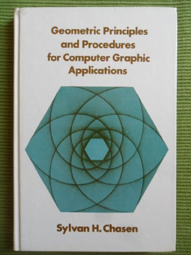 9780133525595: Geometric Principles and Procedures for Computer Graphic Applications