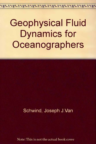 9780133525915: Geophysical Fluid Dynamics for Oceanographers