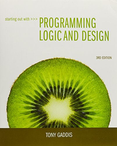 9780133527704: Starting Out with Programming Logic and Design and Mathematics for New Technologies (3rd Edition)