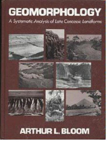 9780133530865: Geomorphology: Systematic Analysis of Late Cenozoic Landforms