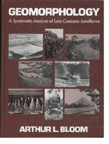 9780133530865: Geomorphology: A Systematic Analysis of Late Cenozoic Landforms