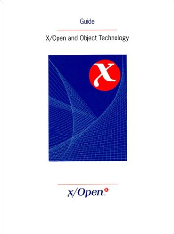 9780133534344: X-Open and Object Technology (X/Open Guide)