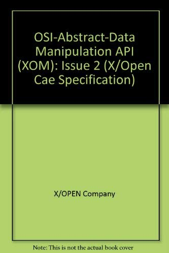 9780133535259: Osi-Abstract-Data Manipulation Api (Xom), Issue 2 (X/Open Cae Specification)