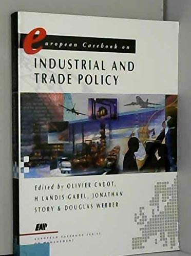 9780133535747: European Casebook on Trade and Industrial Policy (Prentice-Hall European Casebook)