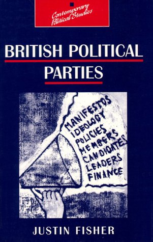 9780133538069: British Political Parties (Contemporary Political Studies)