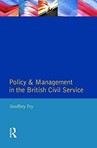 Policy and Management in the British Civil Service