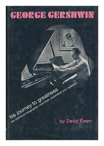 9780133538540: George Gershwin, his journey to greatness