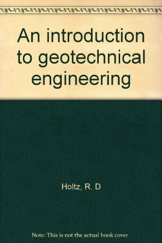 9780133539127: An introduction to geotechnical engineering