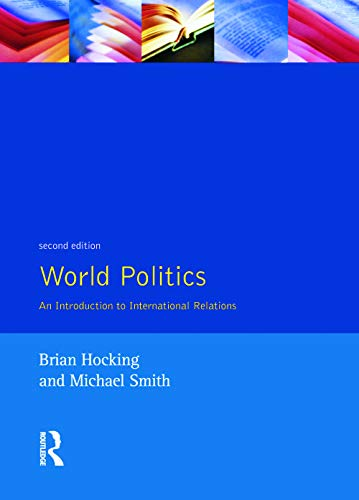 9780133539226: World Politics: An Introduction to International Relations