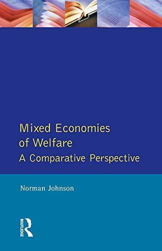 9780133540024: Mixed Economies Welfare