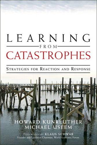 9780133540208: Learning from Catastrophes: Strategies for Reaction and Response
