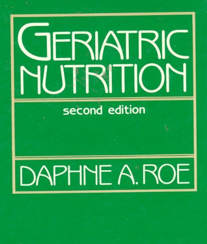 9780133540772: Geriatric Nutrition
