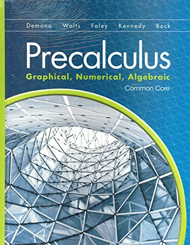 9780133541342: Precalculus: Graphical, Numerical, Algebraic w/Math XL Student Access Kit (Common Core Student edition)