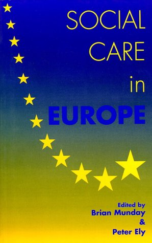 9780133541939: Social Care in Europe