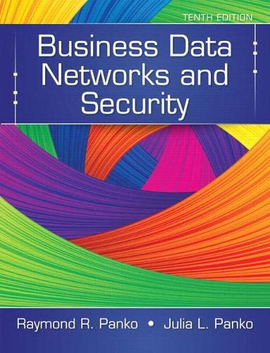 9780133544015: Business Data Networks and Security (10th Edition)