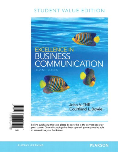 9780133544213: Excellence in Business Communication: Student Value Edition