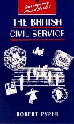 9780133544404: The British Civil Service (Contemporary Political Studies Series)