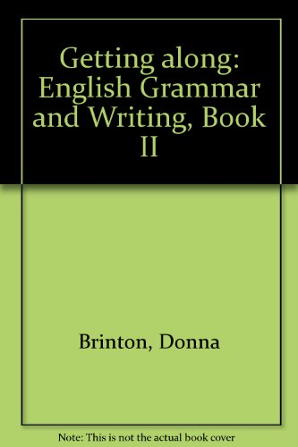 9780133544640: Getting Along: English Grammar and Writing, Book II