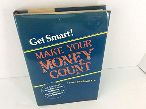 9780133545807: Get Smart! Make Your Money Count