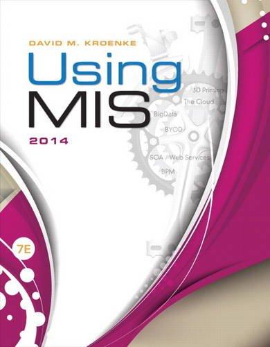 9780133546439: Using MIS (7th Edition)