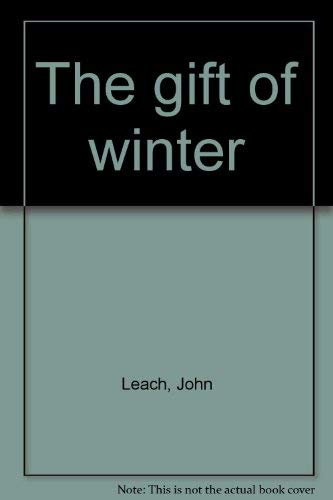 9780133548860: The gift of winter