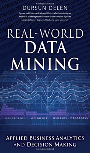 9780133551075: Real-World Data Mining: Applied Business Analytics and Decision Making (FT Press Analytics)