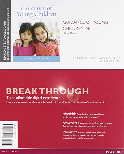 Guidance of Young Children, Enhanced Pearson eText: Marion, Marian C.