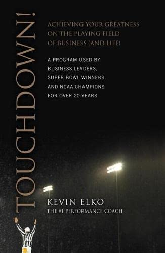 9780133552058: Touchdown!: Achieving Your Greatness on the Playing Field of Business (and Life) (paperback)
