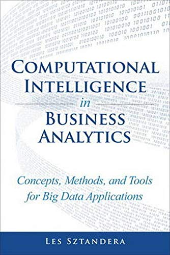 9780133552089: Computational Intelligence in Business Analytics: Concepts, Methods, and Tools for Big Data Applications
