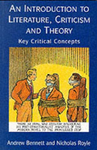 9780133552157: An Introduction to Literature, Criticism, and Theory: Key Critical Concepts