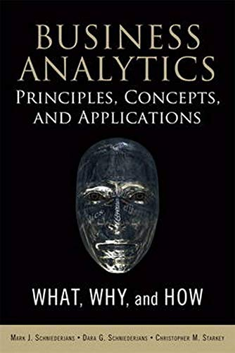 9780133552188: Business Analytics Principles, Concepts, and Applications: What, Why, and How (FT Press Analytics)